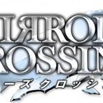 アクションRPG『MIRRORS CROSSING(ミラーズクロッシング)』発表