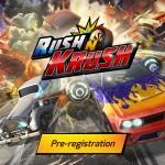 レースゲーム『Rush N Krush』事前登録開始