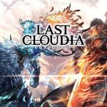 RPG『ラストクラウディア』第2弾となるPVを公開